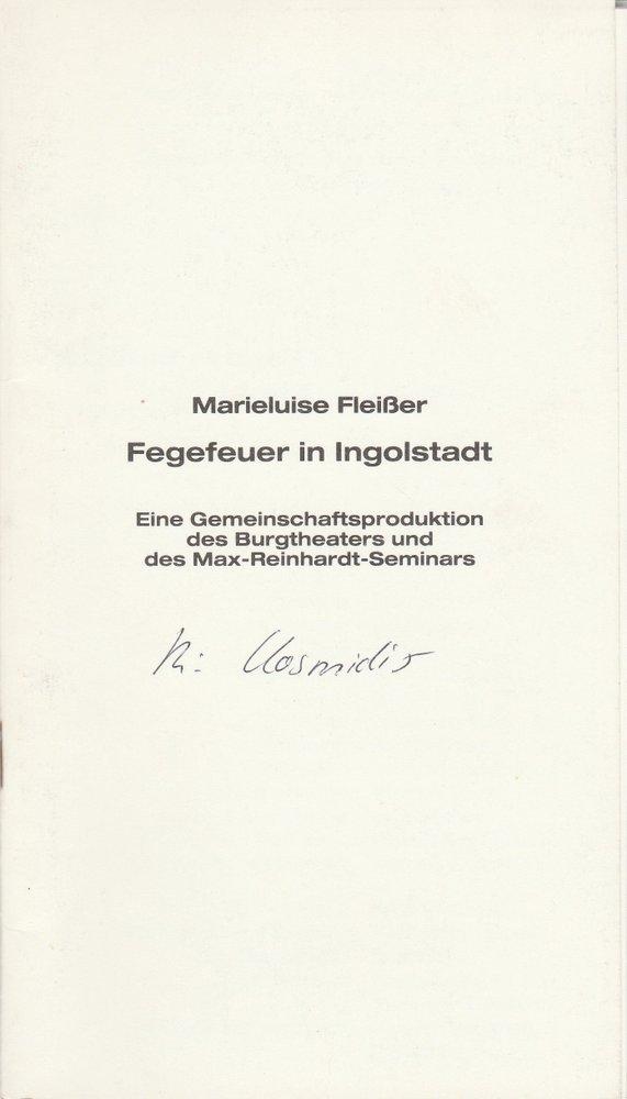Programmheft FEGEFEUER IN INGOLSTADT Schönbrunner Schlosstheater 1985