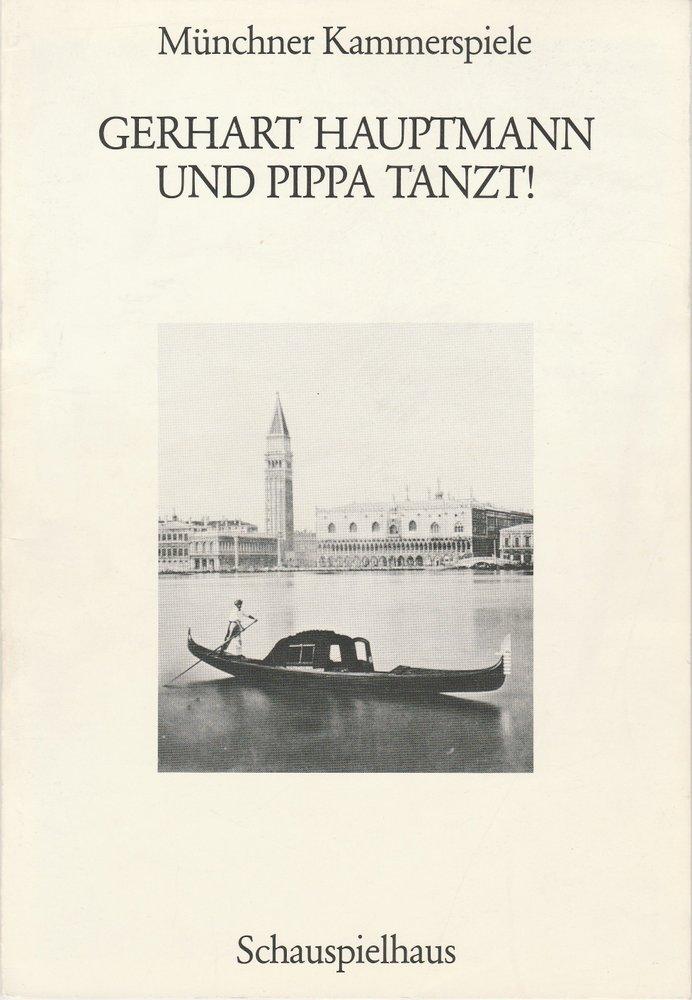 Programmheft Und Pippa tanzt ! Münchner Kammerspiele 1988