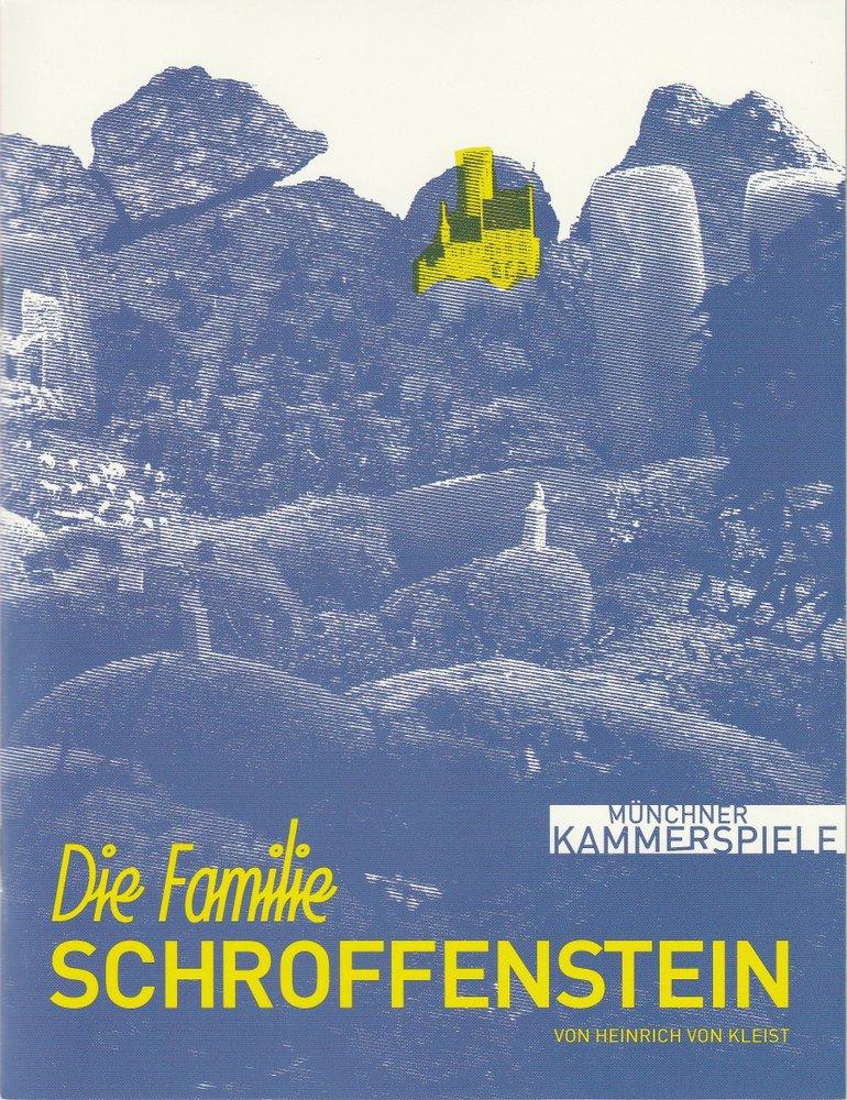 Programmheft Die Familie Schroffenstein Münchner Kammerspiele 2007