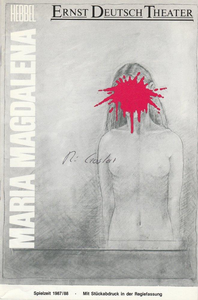 Programmheft Friedrich Hebbel: Maria Magdalena Ernst-Deutsch-Theater 1987