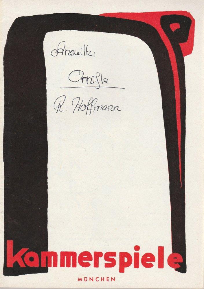 Programmheft ORNIFLE. Komödie von Jean Anouilh Münchner Kammerspiele 1956