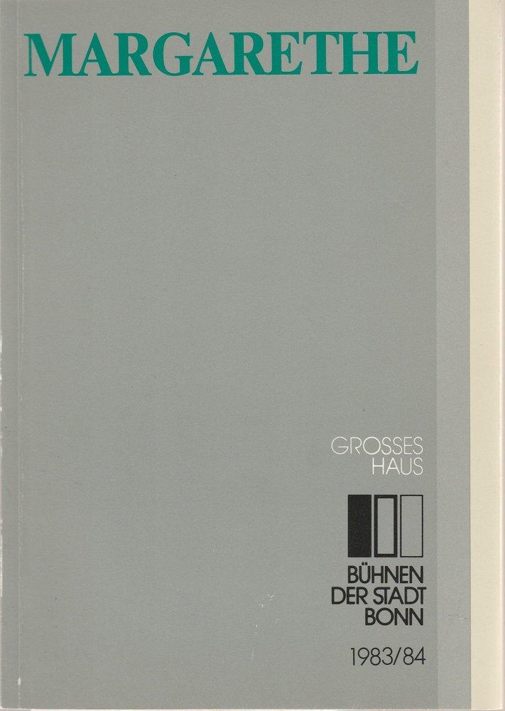Programmheft MARGARETHE ( Faust ) Oper Bonn 1984