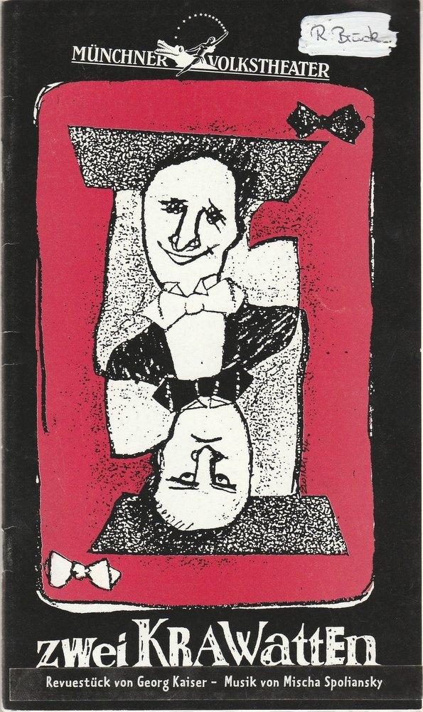 Programmheft Zwei Krawatten von Georg Kaiser Münchner Volkstheater 1995