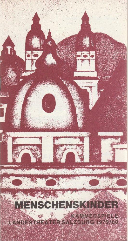 Programmheft Uraufführung MENSCHENSKINDER von Friedrich Zauner Salzburg 1980