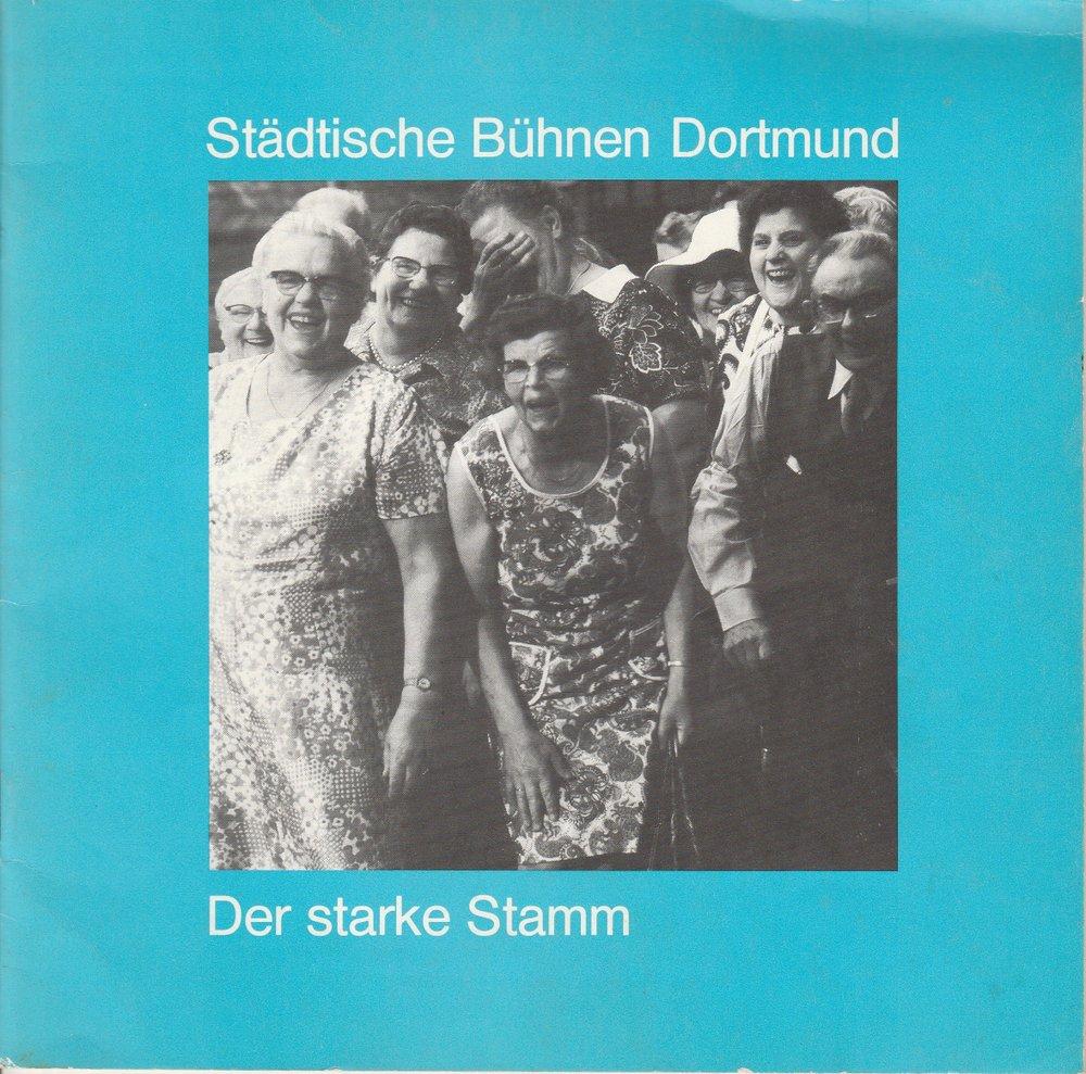 Programmheft Marieluise Fließer: Der starke Stamm Dortmund 1981