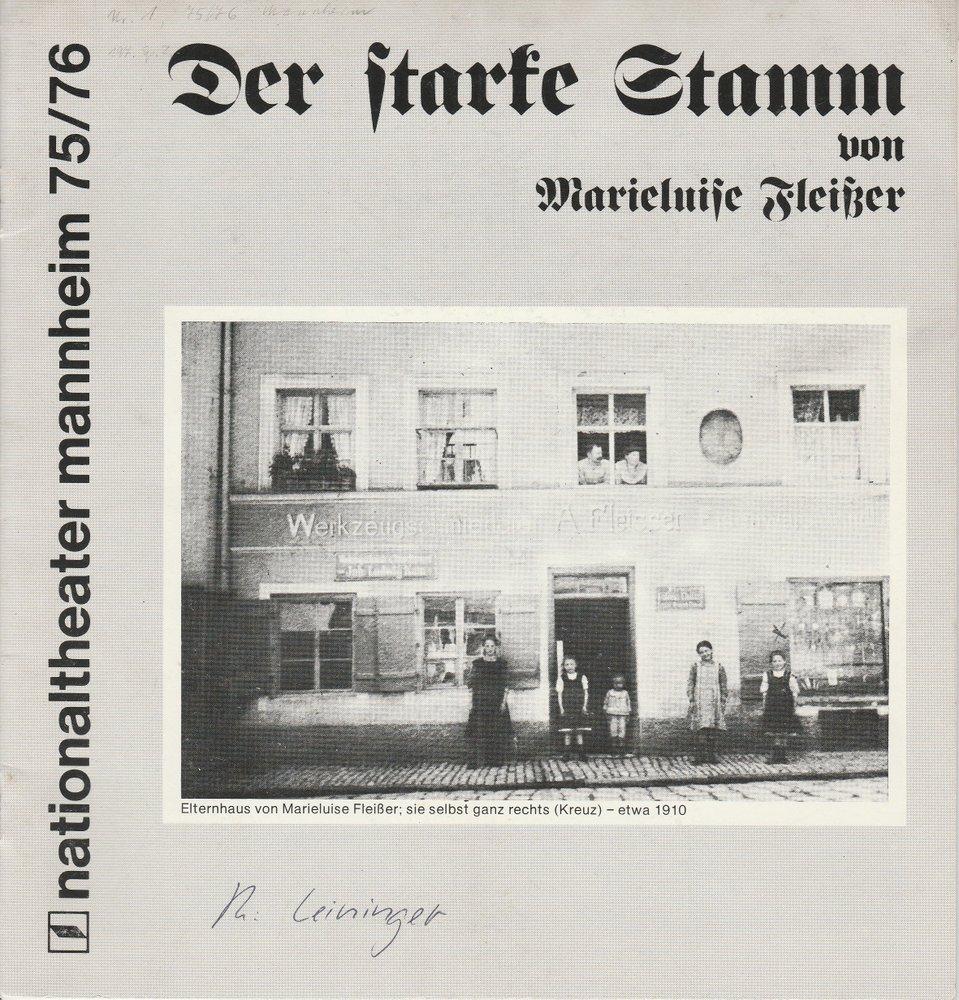 Programmheft  Marieluise Fleißer Der starke Stamm Nationaltheater Mannheim 1975