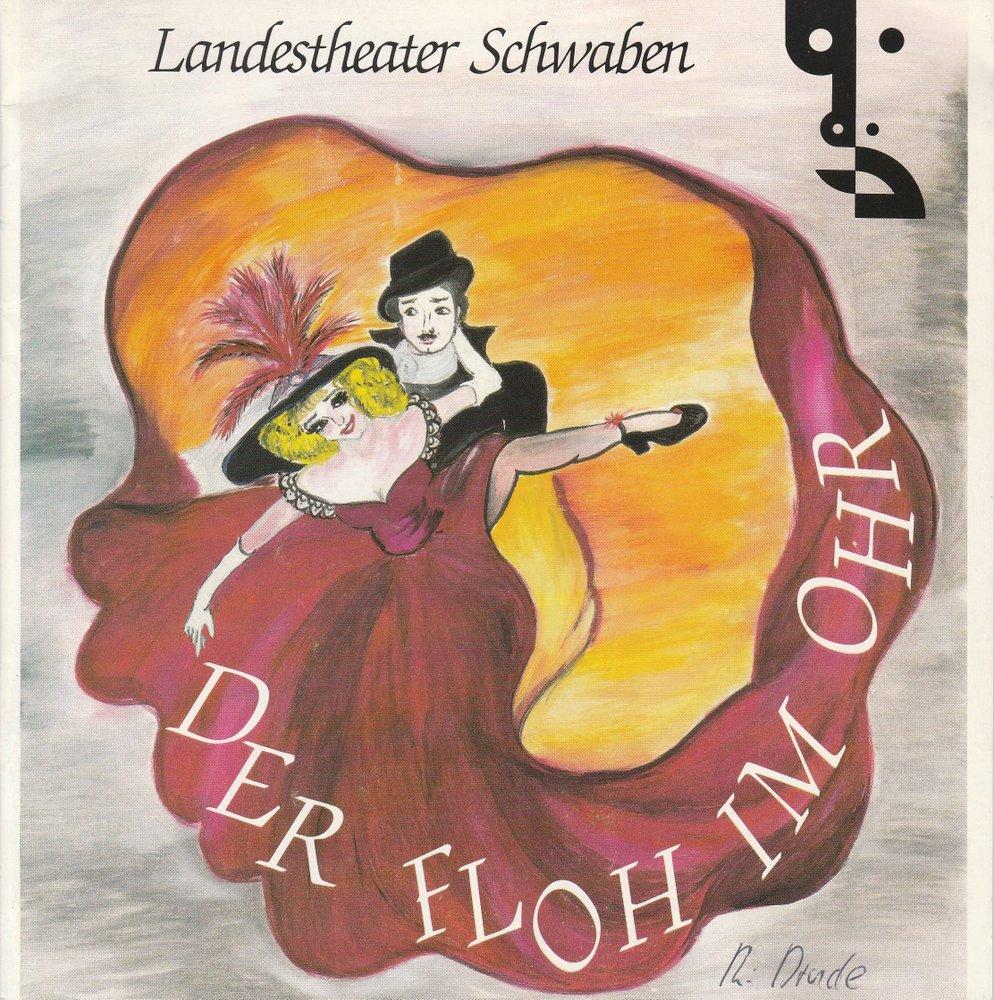 Programmheft Der Floh im Ohr Georges Feydeau Landestheater Schwaben 1988