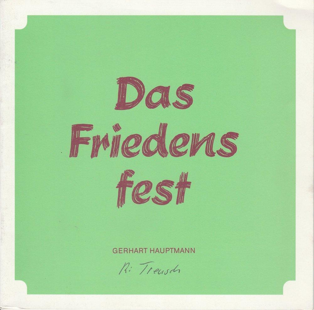 Programmheft Das Friedensfest von Gerhart Hauptmann Staatstheater Hannover 1986