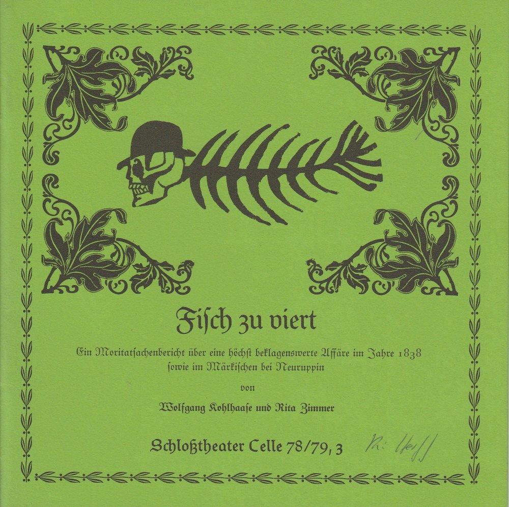 Programmheft Kohlhaase / Zimmer: FISCH ZU VIERT Schloßtheater Celle 1978