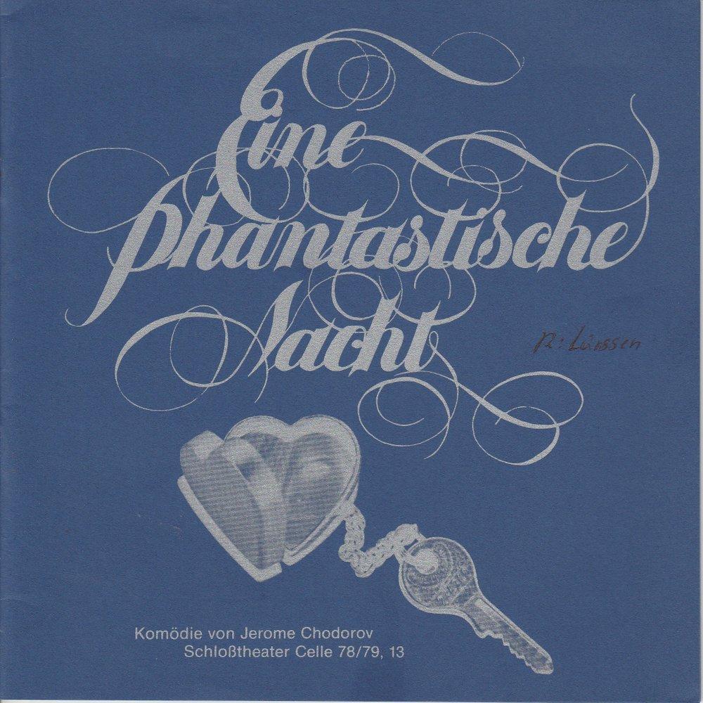 Programmheft Jerome Chodorov Eine phantastische Nacht Schloßtheater Celle 1979