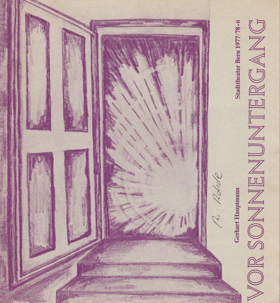 Programmheft Gerhart Hauptmann Vor Sonnenuntergang Stadttheater Bern 1977