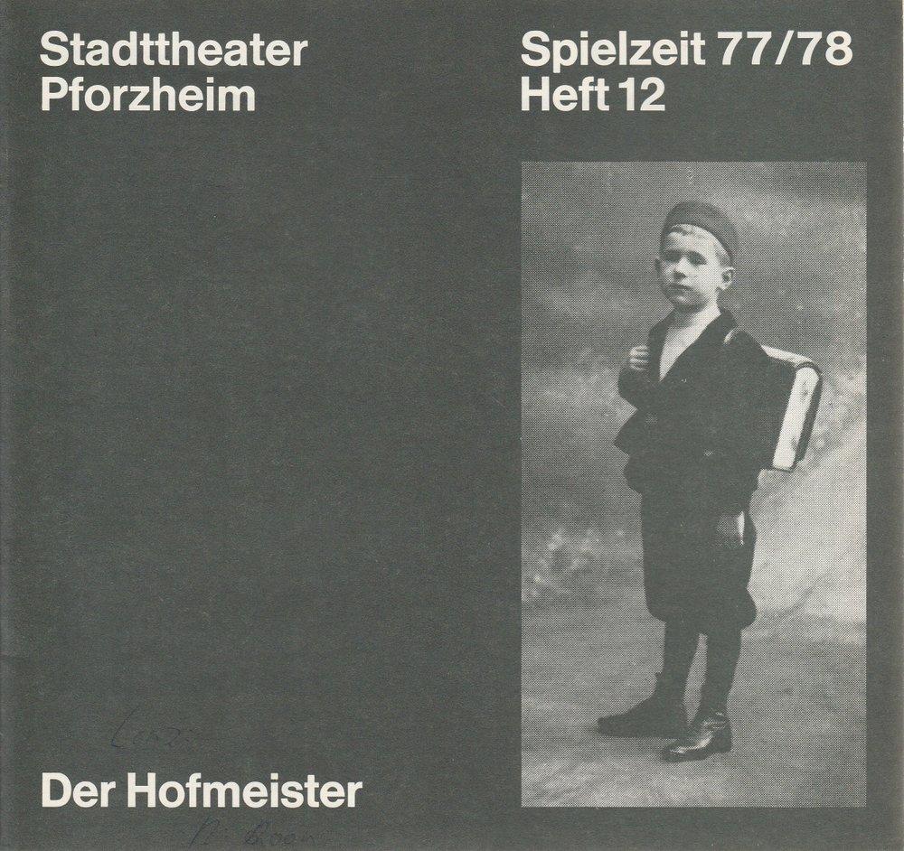 Programmheft Der Hofmeister Jakob Michael Reinhold Lenz Pforzheim 1978