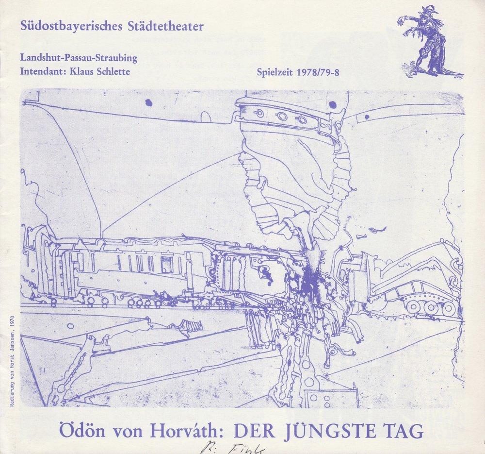 Programmheft Ödön von Horvath: DER JÜNGSTE TAG Landshut 1979