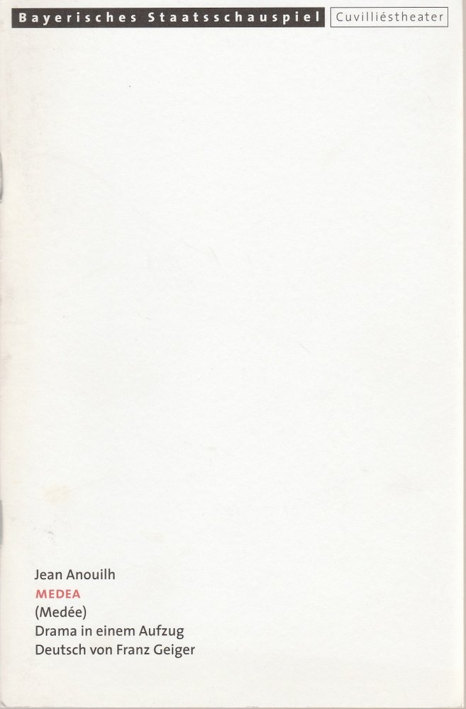 Programmheft Jean Anouilh: MEDEA Cuvilliestheater 2001