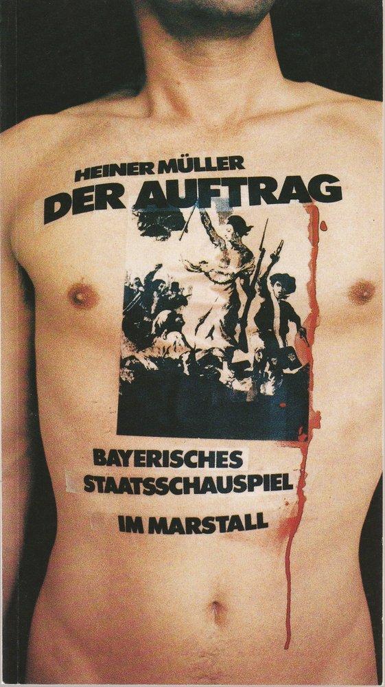 Programmheft DER AUFTRAG von Heiner Müller Theater im Marstall 1986