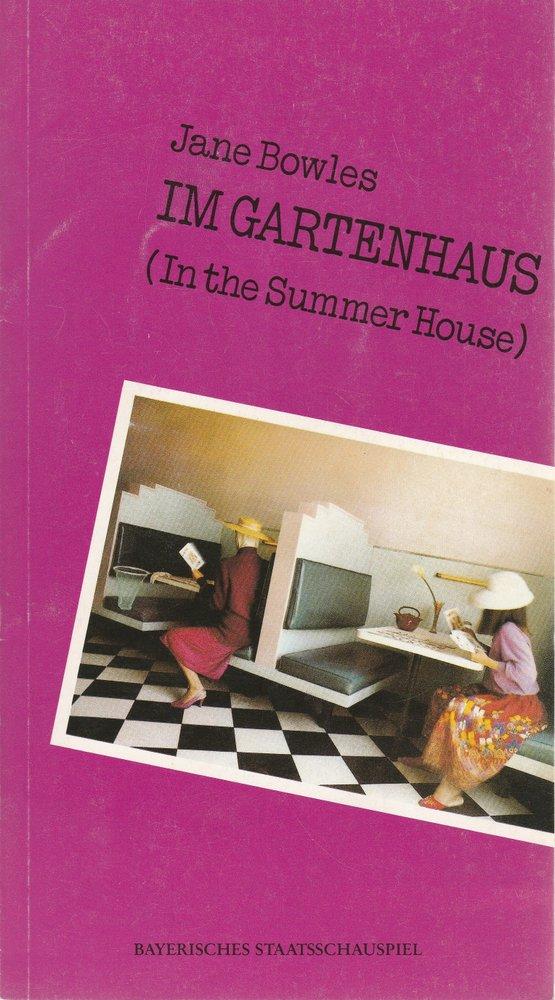 Programmheft Im Gartenhaus von Jane Bowles. Residenztheater 1987