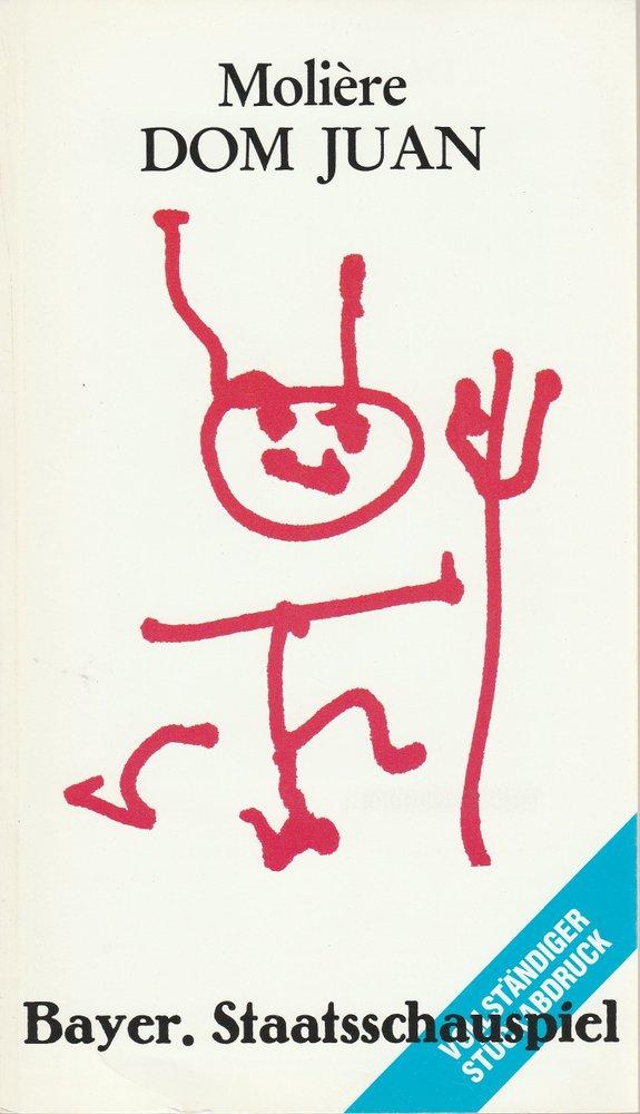 Programmheft DOM JUAN von Moliere Bayerisches Staatsschauspiel 1983
