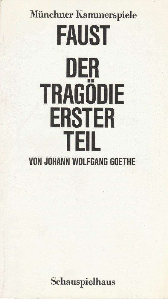 Programmheft FAUST Der Tragödie erster Teil Münchner Kammerspiele 1987