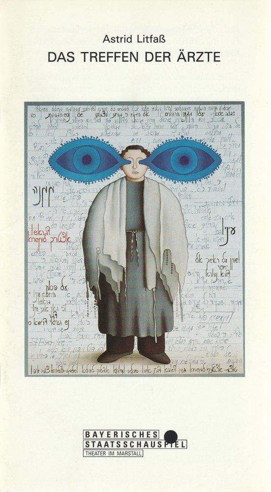 Programmheft Uraufführung Das Treffen der Ärzte von Astrid Litfaß 1992