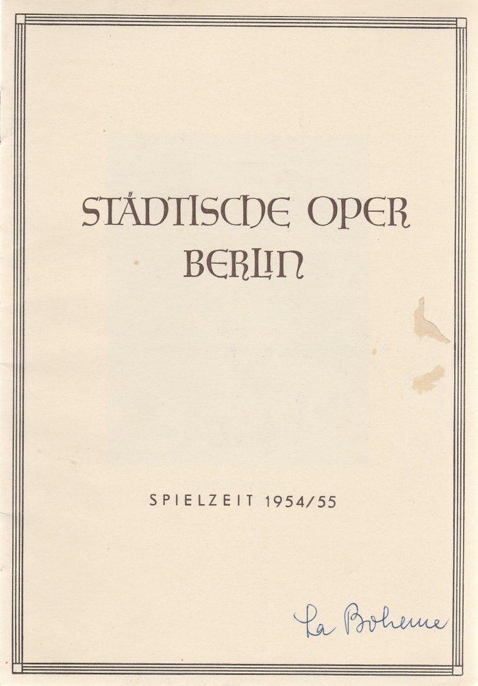 Programmheft Giacomo Puccini LA BOHEME Städtische Oper Berlin 1955
