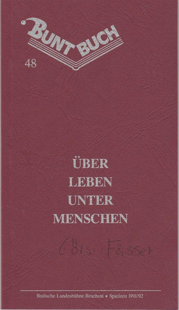 Programmheft Istvan Eörsi: FÄSSER Badische Landesbühne Bruchsal 1991