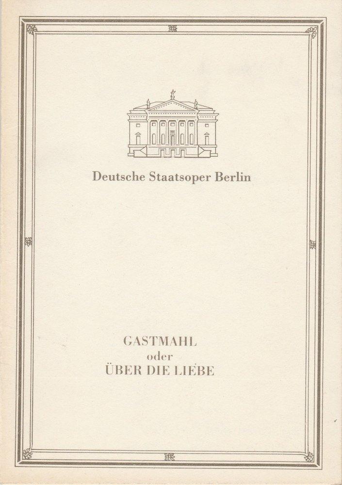 Programmheft GASTMAHL oder ÜBER DIE LIEBE von Georg Katzer Berlin DDR 1989