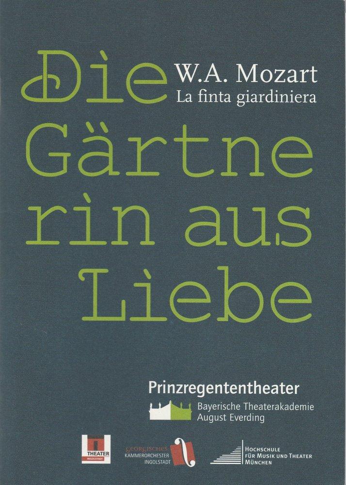 Programmheft Die Gärtnerin aus Liebe Bayerische Theaterakademie 2006