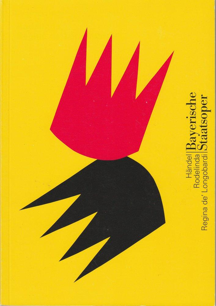 Programmheft RODELINDA, REGINA DE 'LONGOBARDI Bayerische Staatsoper 2003