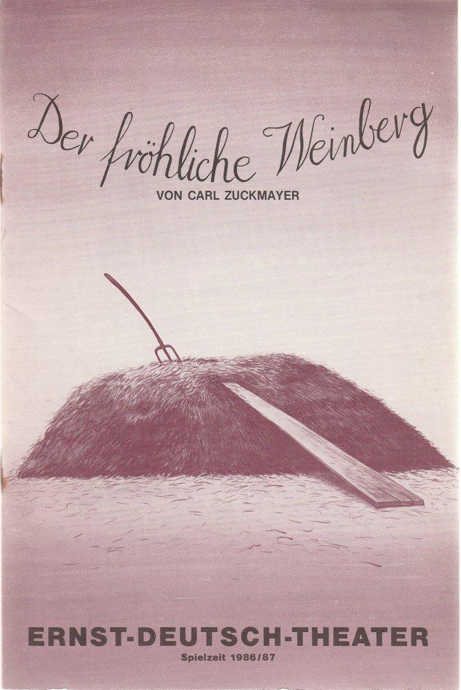 Programmheft Zuckmayer Der fröhliche Weinberg Ernst-Deutsch-Theater 1987