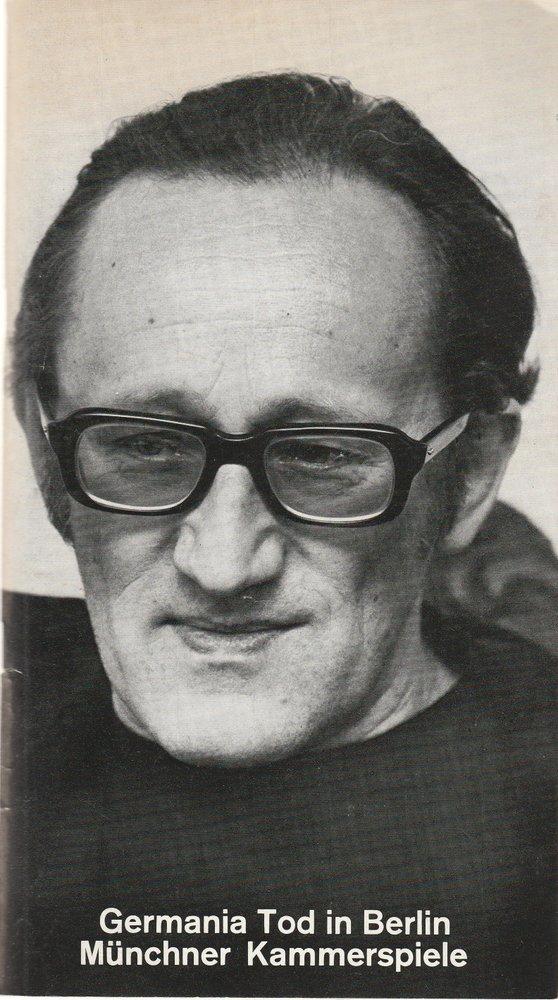 Programmheft Uraufführung GERMANIA TOD IN BERLIN von Heiner Müller München 1978