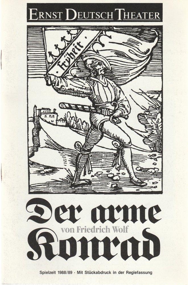 Programmheft Der arme Konrad von Friedrich Wolf Ernst-Deutsch-Theater 1988