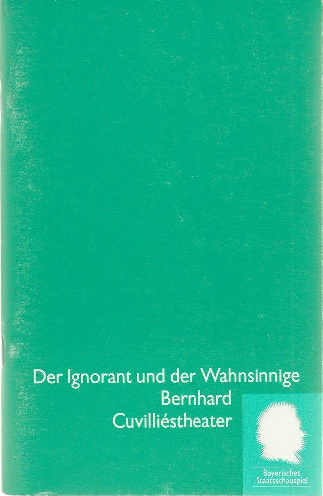Programmheft Thomas Bernhard: Der Ignorant und der Wahnsinnige Cuvilliestheater