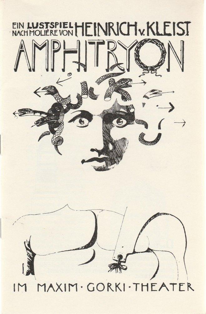 Programmheft Kleist nach Moliere AMPHITRYON Maxim Gorki Theater 1982