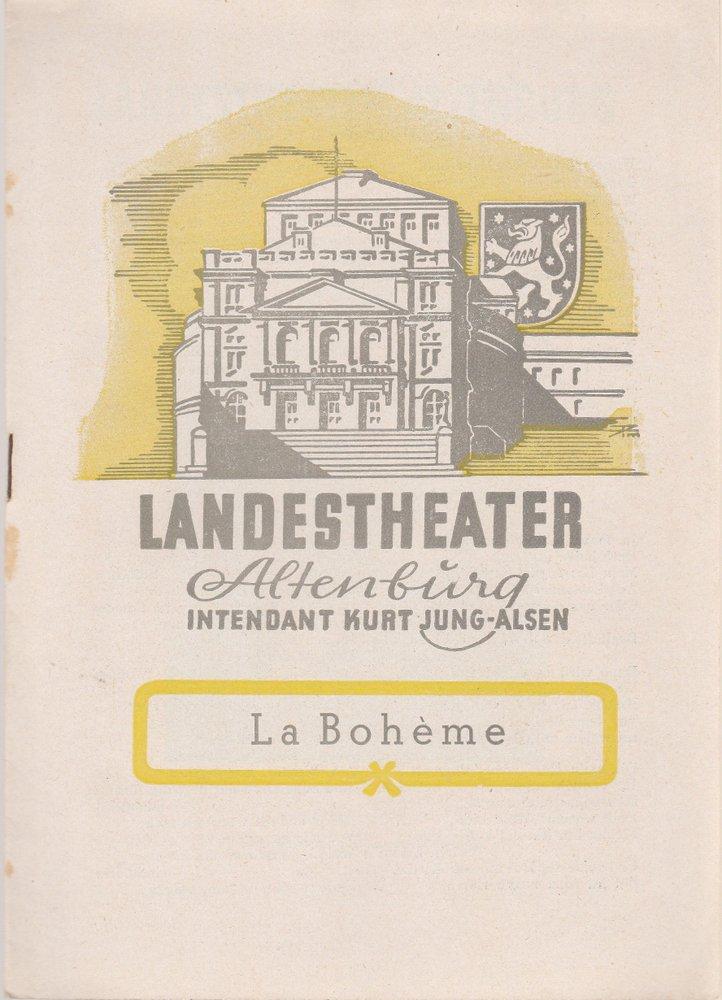 Programmheft La Boheme. Oper von Giacomo Puccini Landestheater Altenburg 1951