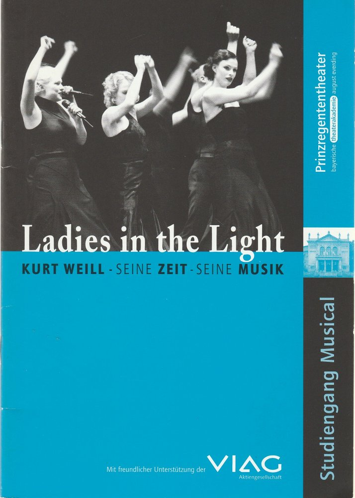 Programmheft Ladies in the Light. Kurt Weill - seine Zeit - seine Musik