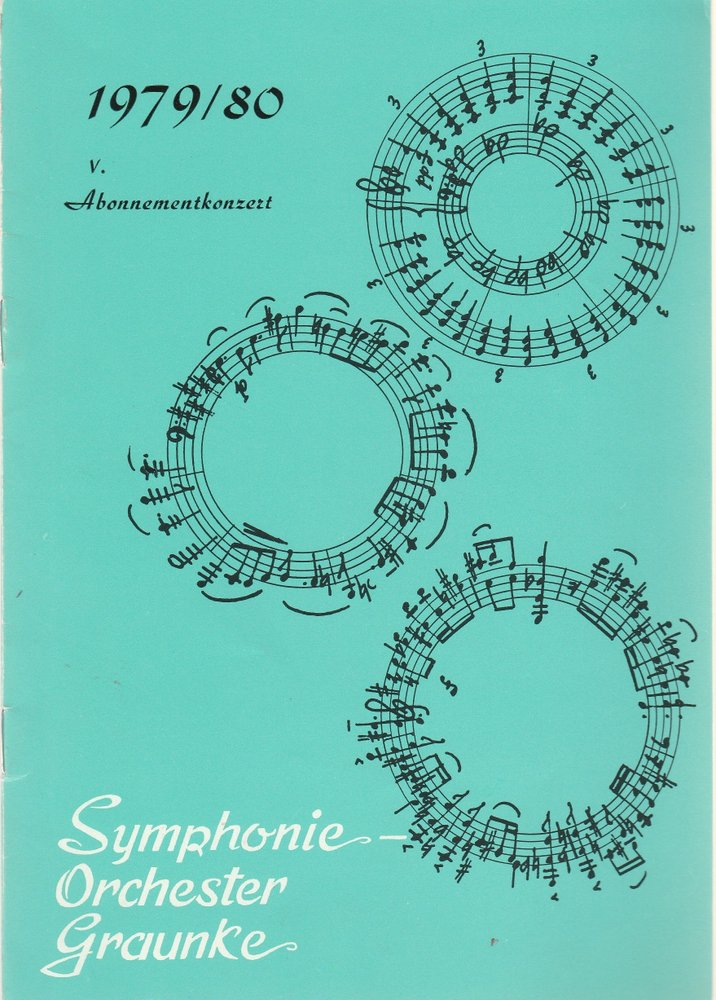 Programmheft V. Abonnementkonzert 27. Februar 1980 Symphonie-Orchester Graunke