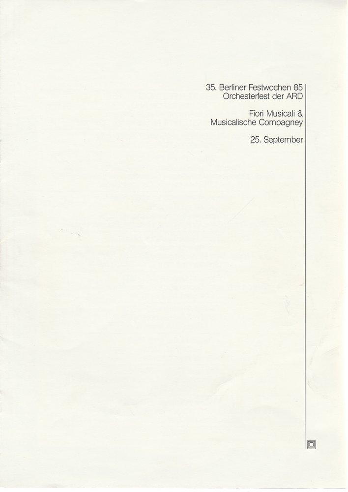 Fiori Musicali & Musicalische Compagney 35. Berliner Festwochen 1985