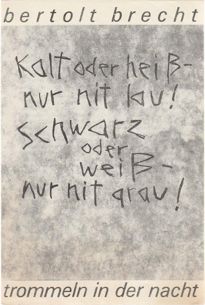 Programmheft Bertolt Brecht: Trommeln in der Nacht Theater Altmark Stendal 1988