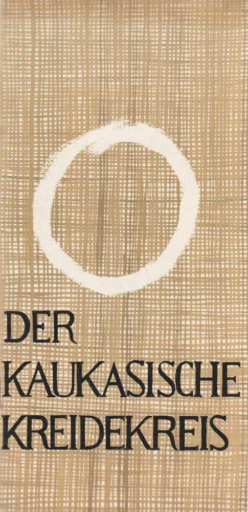 Programmheft Brecht: DER KAUKASISCHE KREIDEKREIS Landestheater Altenburg 1966