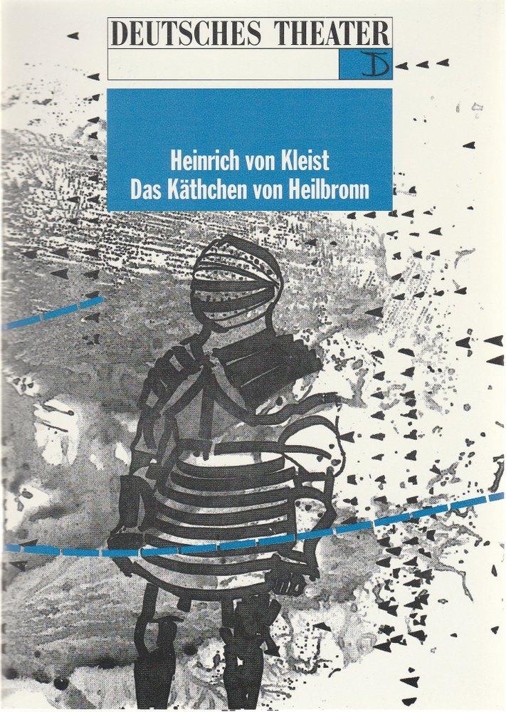 Programmheft Das Käthchen von Heilbronn Deutsches Theater Berlin 1991