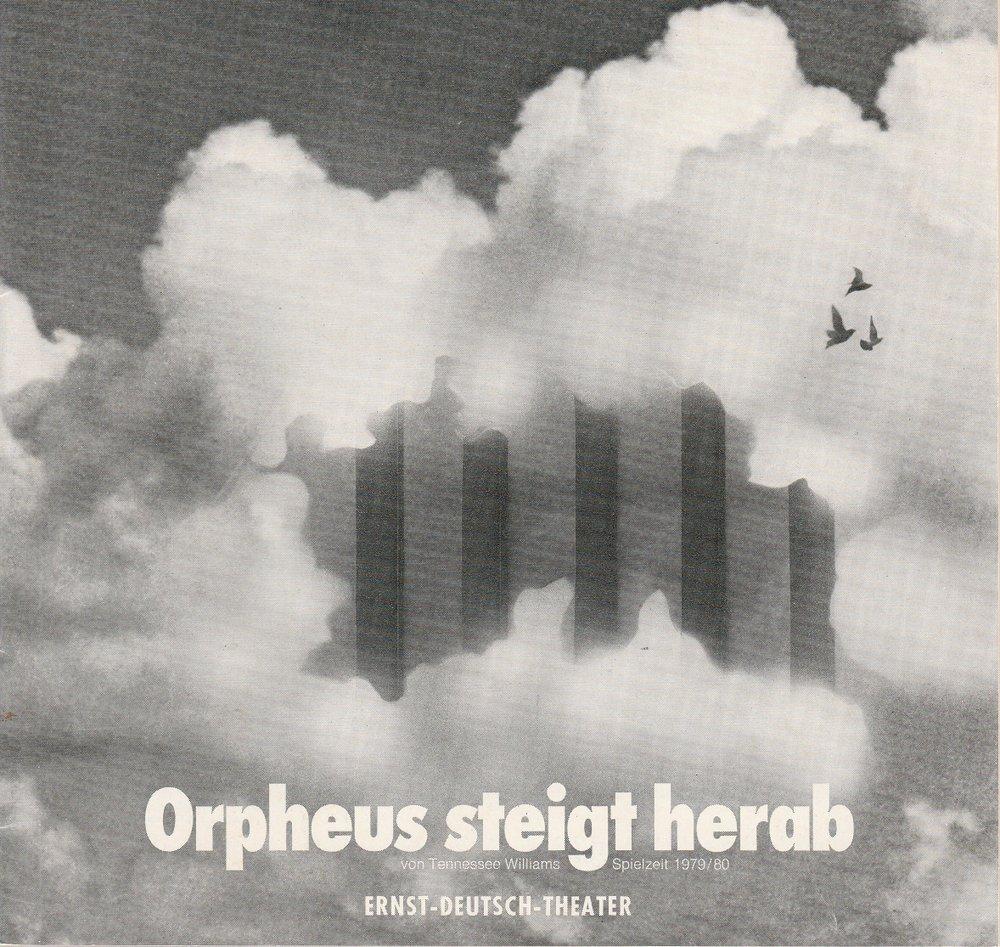 Programmheft Orpheus steigt herab Ernst-Deutsch-Theater 1979