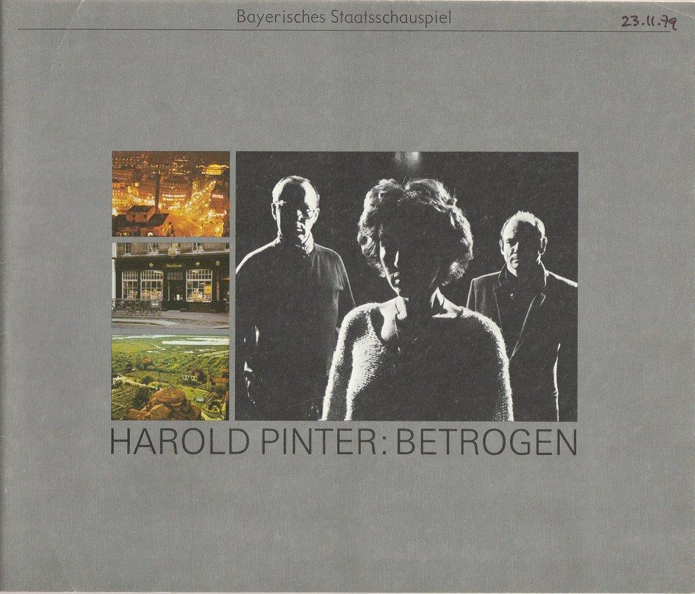 Programmheft BETROGEN von Harold Pinter. Bayerisches Staatsschauspiel 1979