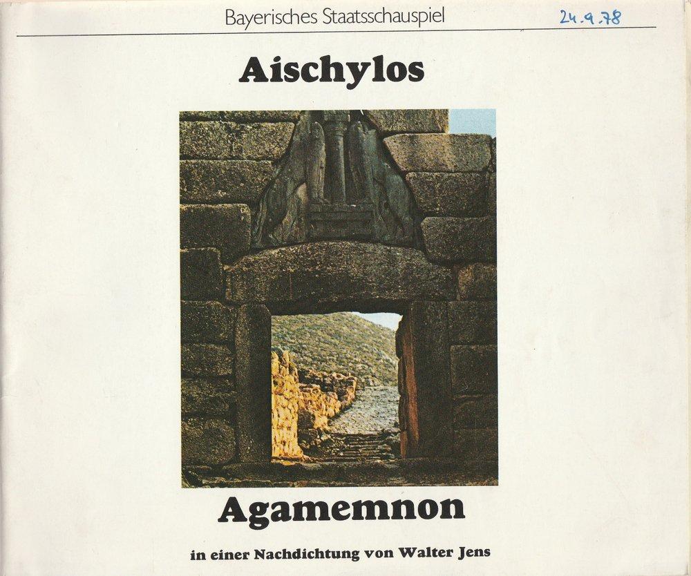 Programmheft Walter Jens Aischylos Agamemnon. Erster Teil der ORESTIE 1978