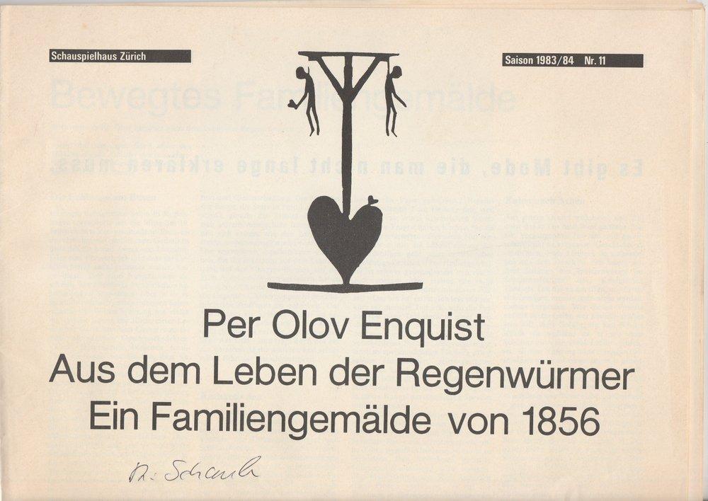 Programmheft Per Olov Enquist: Aus dem Leben der Regenwürmer Zürich 1984
