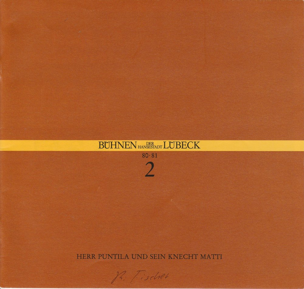 Programmheft Bertolt Brecht: Herr Puntila und sein Knecht Matti Lübeck 1980