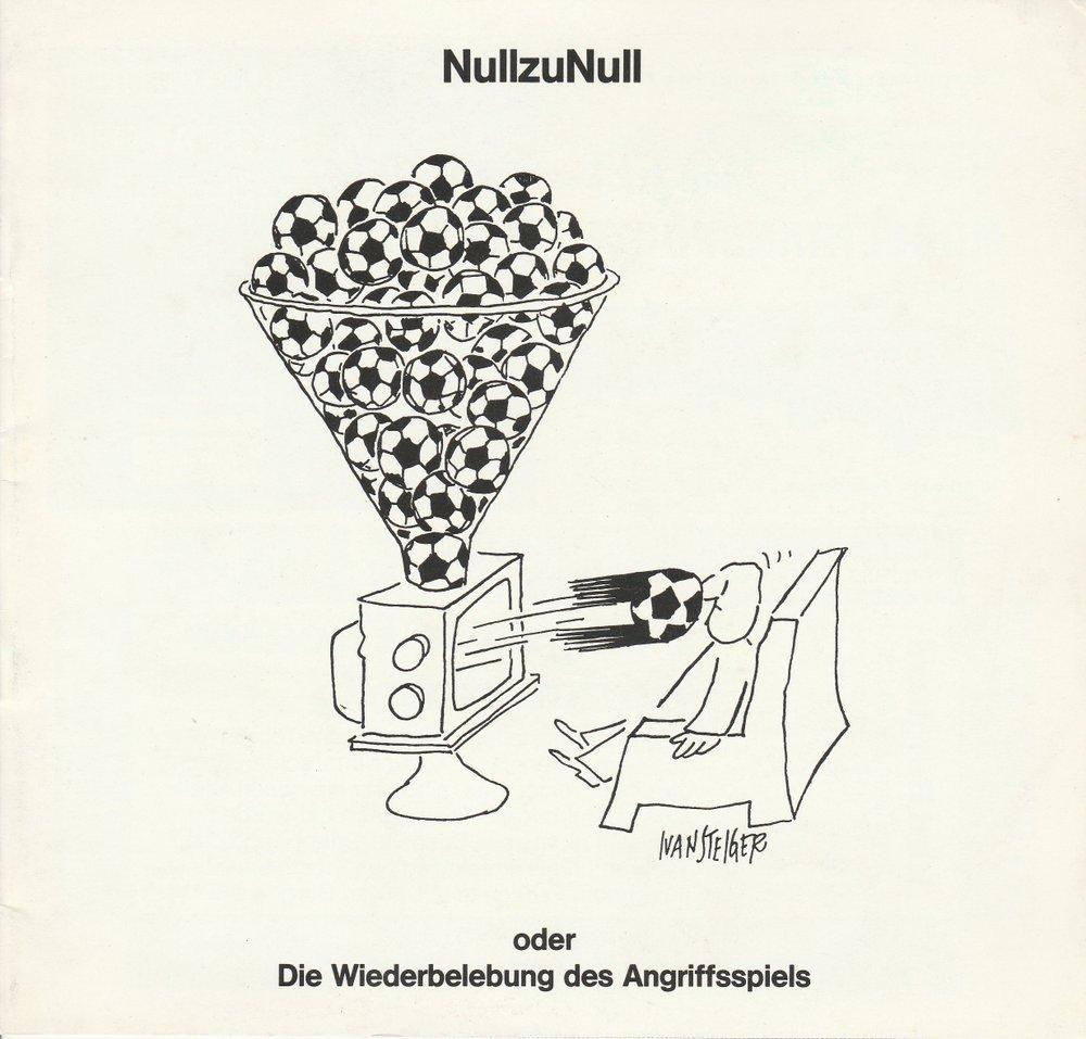 Programmheft NullzuNull Farce von Wolf-Dietrich Sprenger Pforzheim 1985
