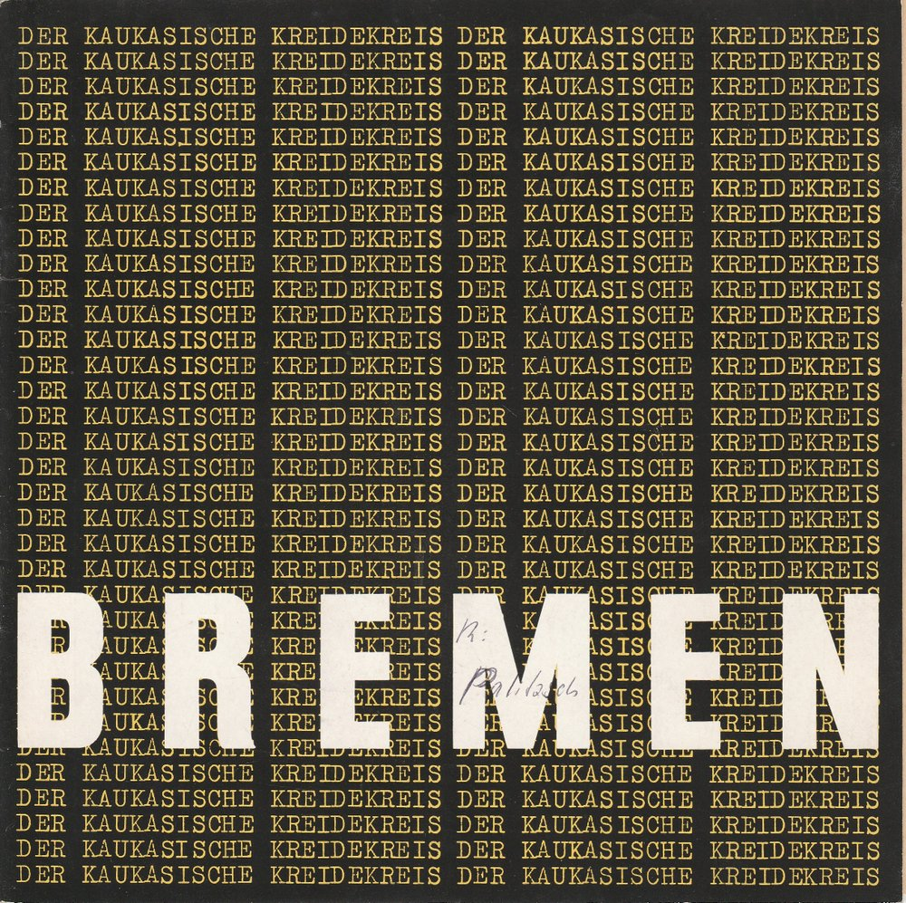 Programmheft Bertolt Brecht: Der Kaukasische Kreidekreis Bremen 1963