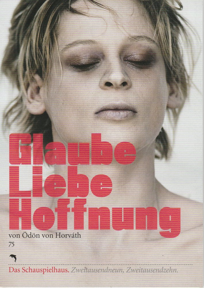 Programmheft GLAUBE LIEBE HOFFNUNG Deutsches Schauspielhaus in Hamburg 2009