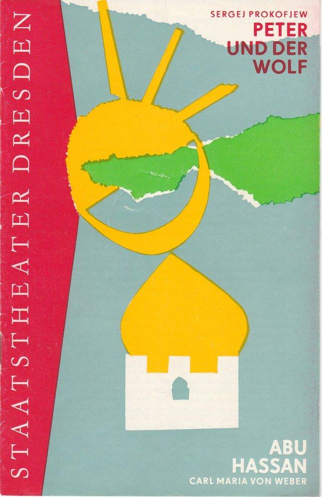 Programmheft Peter und der Wolf / Abu Hassan Staatstheater Dresden 1975