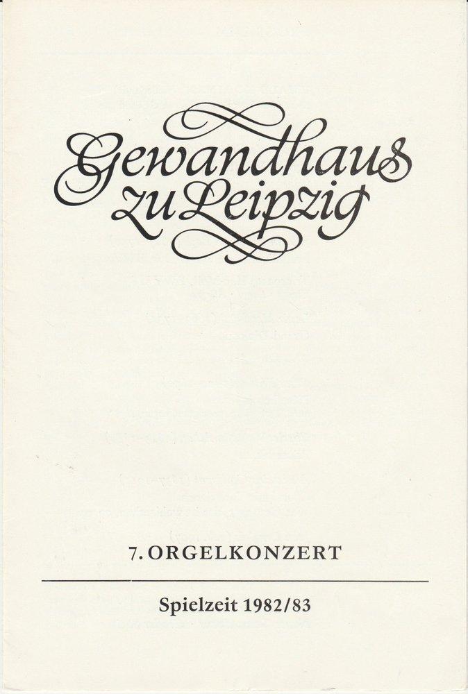 Programmheft 7. Orgelkonzert 24. Mai 1983 Neues Gewandhaus zu Leipzig